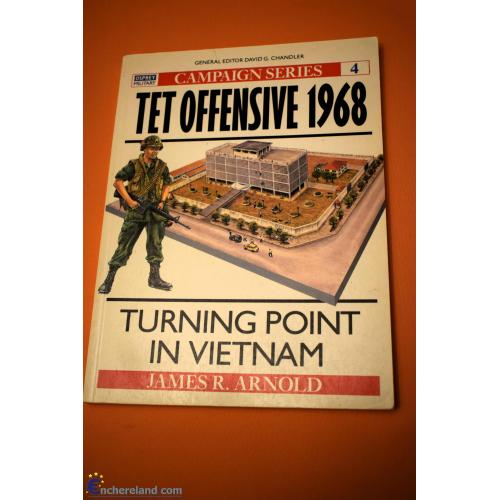 TET OFFENSIVE 1963, OSPREY CAMPAIGN SERIES N°4, 1873rmp